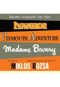 Ivanhoe - Plymouth Adventure - Madame Bovary