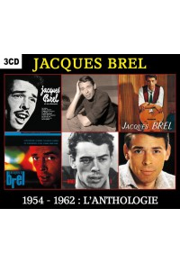 Jacques Brel - 1954 - 1962 : L'anthologie