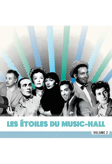 Les Etoiles du Music-Hall - Volume 2