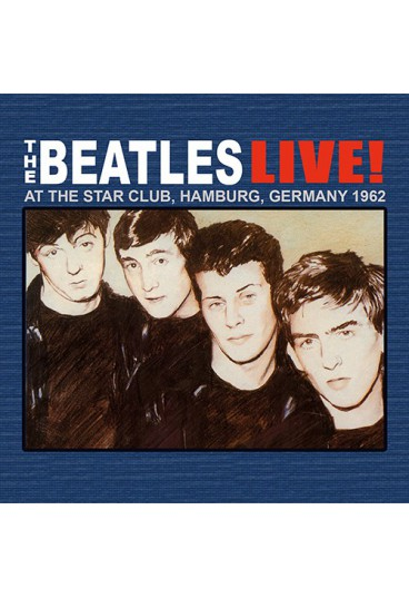 Live at The Star-Club in Hamburg - 1962