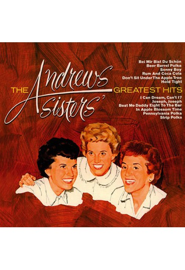 The Andrews Sisters' Greatest Hits