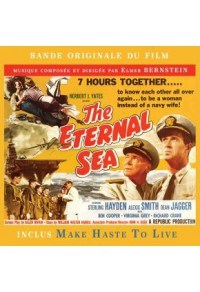 The Eternal Sea - Inclus : Make Haste To Live