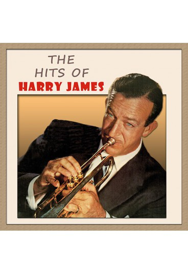 The Hits of Harry James