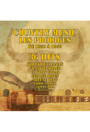 Country music - Les Prodiges de 1950 à 1960