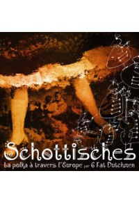 Schottisches - La Polka à travers l'Europe