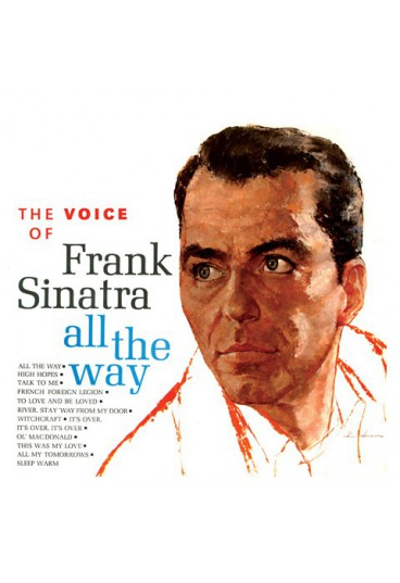 The voice of Frank Sinatra - All The Way