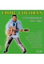 Eddie Cochran : L'anthologie / 1955 - 1962