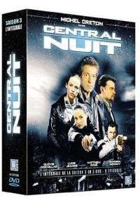 Central Nuit - Saison 3 - L'intégrale